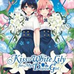 "The End Of: ""Kiss and White Lily for My Dearest Girl"", Manga"