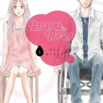 Rie Aruga Announced that her 'Perfect World' Romance Manga is Coming to an End