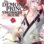 The Demon Prince of Momochi House Manga Announced to End in 16th Volume