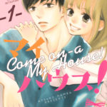 "Atsuko Nanba Announces A Hiatus On ""Come on a My House"" Manga"