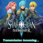 New Announcement For The Star Ocean First Departure R Game