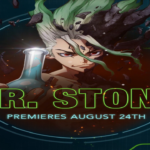 Toonami Will Premiere Dr. Stone Anime on August 24