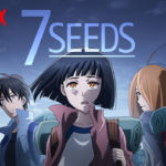 7SEEDS Anime Officially Announces Season 2 With A New Trailer For Netflix, Releasing in 2020