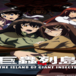 The Island of Giant Insects Anime's Theatrical Film Edition Released New Trailer, Highlighting More Details