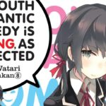 My Youth Romantic Comedy Is Wrong, As I Expected Manga Will End Soon Enough