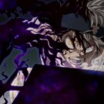 Black Clover Reveals The New Evil Power Of Asta