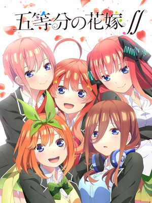 The Second Season of The Quintessential Quintuplets Anime Premieres in October