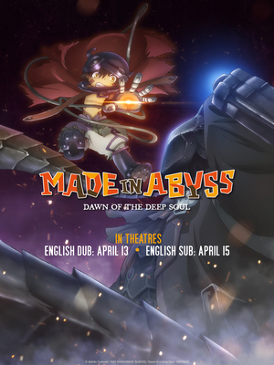 Made in Abyss: Dawn of the Deep Soul Film Debuts in the U.S. on April 11
