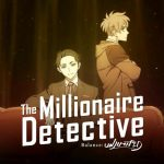The Millionaire Detective Anime Delayed Due To Coronavirus Outbreak