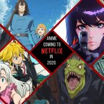 Check Out The Anime Series Netflix Brings İn May 2020