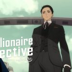 The Millionaire Detective – Balance: UNLIMITED Anime's Opening Theme Artists Revealed
