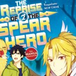 One Piece Books Announces The Release Date For The Reprise Of The Spear Hero 2nd Volume