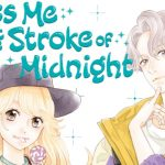 Kiss Me at the Stroke of Midnight Manga To End İn May