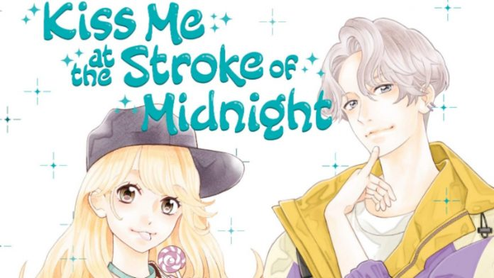 Kiss Me at the Stroke of Midnight
